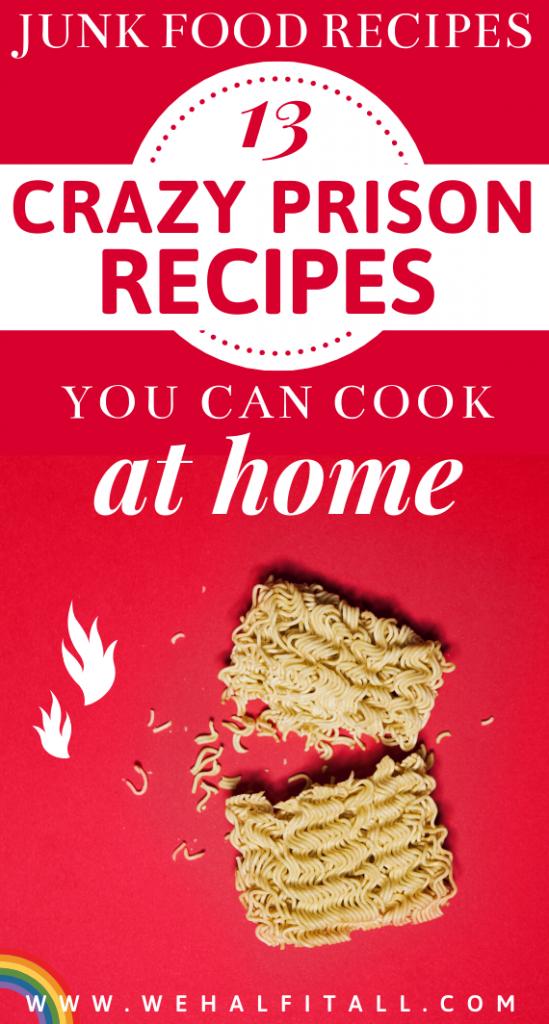 Prison-Recipes-Junk-Food-Recipes-Cook-At-Home-Food-Prison-Food-Prisoner-Food-Snacks-Chips-Ramen-Cravings-Prison-Ramen-Meals-Ideas-Humor-Meme-Orange is the New Black